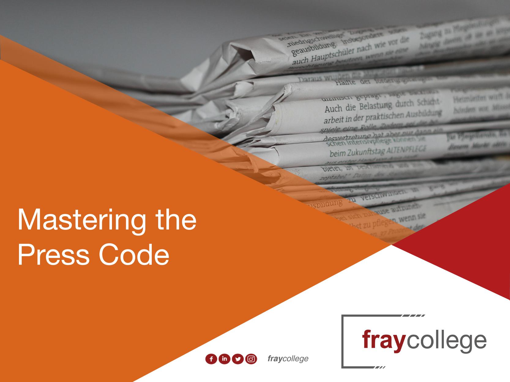 Mastering the Press Code
